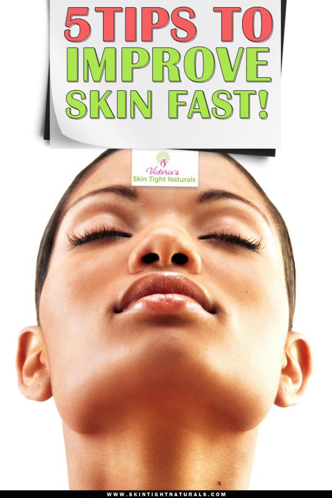 Improve Skin Fast